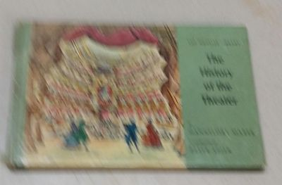 The History Of The Theater HB Book 1964