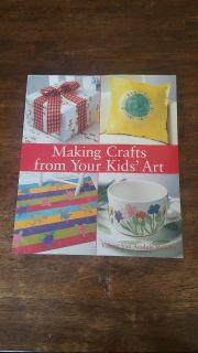 Making Crafts From your Kid's Art