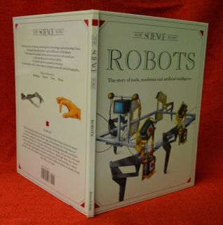The story of robots How science works 1997 by Donati, Leonbattista 076070595X