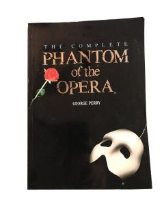 The Complete Phantom of the Opera Book By George Perry 1987