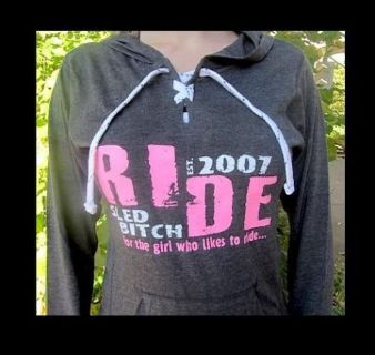 Buy Snowmobile ladies Hoody Ride Sled Bitch Lace Sport Pullover with Hoody SkiDoo motorcycle in Clinton Township, Michigan, United States, for US $35.99