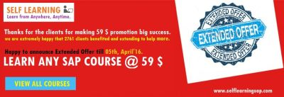 2 Days Left ANY SAP COURSE @ 59 $ Only - Special Offer Extended till 05th, April'16.