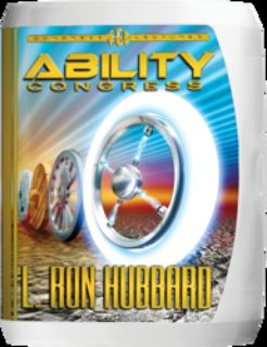 ABILITY CONGRESS By L. Ron Hubbard Lecture Series