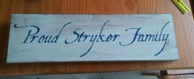 Proud Stryker Family Sign