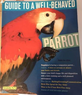 Well to a well-behaved parrot