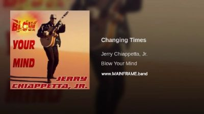 CHANGING TIMES Track#8 - BLOW YOUR MIND Album