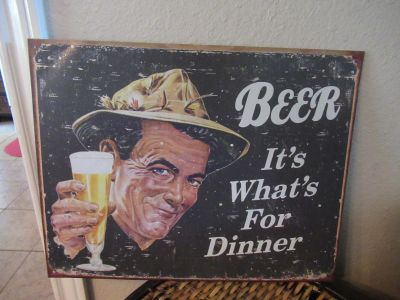 """""""BEER, it's What's for Dinner"""" metal Sign"""