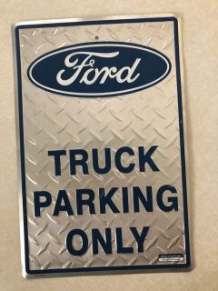 Ford Truck Parking Sign