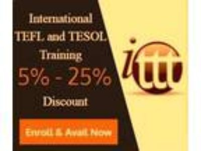 ENROLL NOW AND AVAIL 5 -25 DISCOUNT - International TEFL and TESOL Train