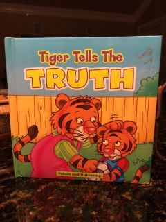 Tiger Tells The Truth - Values and Nurturing Hard Pages Book