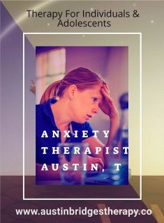 Anxiety Therapist Austin TX | Anxiety & Stress Specialist in Austin