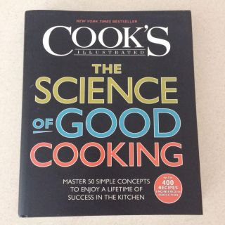 Cookbook- The Science of Good Cooking by Cook's Illustrated