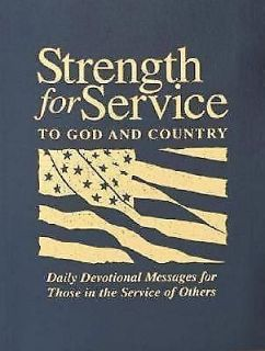 Strength for Service to God & Country Daily Devotional Messages Military Religious Bible Scripture
