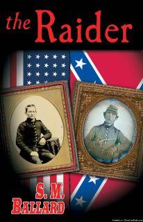 The Raider - a Civil War story
