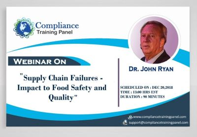 Supply Chain Failures - Impact to Food Safety and Quality