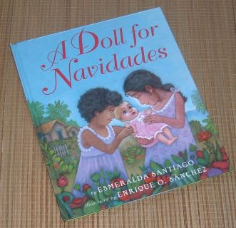 A Doll for Navidades by Esmeralda Santiago Hard Cover Book Age Range 4 - 8