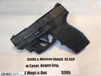 For Sale: USED Smith & Wesson Shield .45ACP, w/ Laser, Hogue Grip, 2 Mags & Box