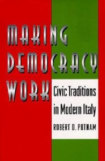 $30 Making Democracy Work: Civic Traditions in Modern Italy