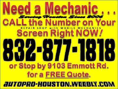 Do YOU Need a Mechanic | Mobile Mechanic Service Since 2006 | Houston TX
