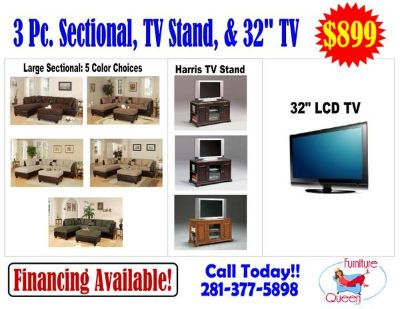 $899, 3pc sectional, TV stand and 32 LCD TV