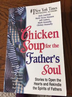 Chicken Soup for the Father s Soul