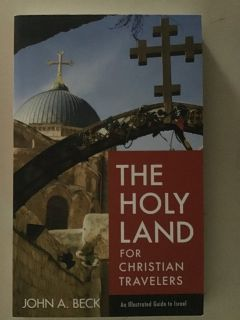 The Holy land for Christian Travelers by John Beck