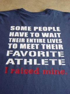 Some People Wait Whole Life To Meet Thier Favorite Sports T-shirt