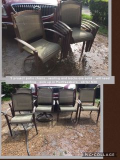 5 project patio chairs... seating and backs are solid .. will need painting... pick up in Murfreesboro... all for $30