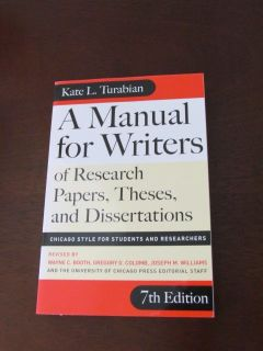 kate turabian's a manual for writers of research papers theses and dissertations (7th edition)
