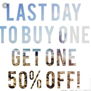 BOGO1/2 OFF ENDS TODAY 6/20 9P.M. ON ALL ITEMS OVER $4