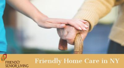 Friendly Home Care & Home Senior Living in NY