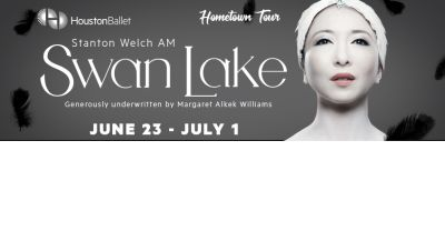 "(2/4) ""SWAN LAKE"" Houston Ballet 4th Row/Lower Level Seats - Thurs, June 28 - Call Now!"