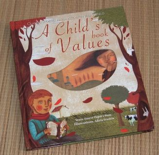 A Childs Book of Values Classic Stories from Around the World Hard Cover