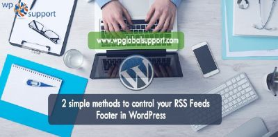 Simple methods to control your RSS Feeds Footer in WordPress