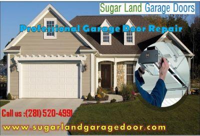 Sugar land – Garage Door Repair - Starting $26.95