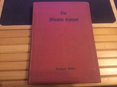 Antique MISSION HYMNAL Hymn Book (1914)