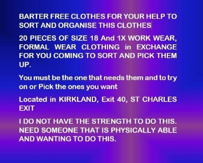 BARTER FREE CLOTHES FOR YOUR HELP TO SORT AND ORGANISE FREE CLOTHES