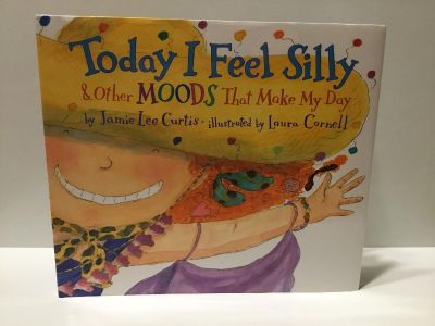 New-Today I Feel Silly & Other Moods That Make My Day Book by actress Jamie Lee Curtis X6