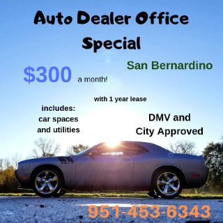 Retail Auto Dealer Office Space special $300 mo San Bernardino