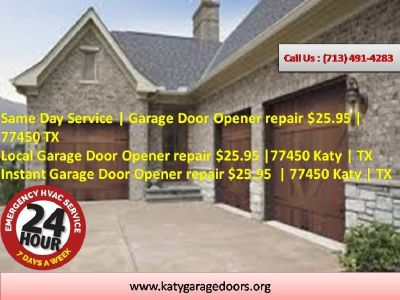 Instant Garage Door Opener repair $25.95 | 77450 Katy | TX