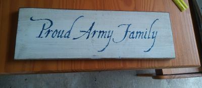 Proud Army Family Sign