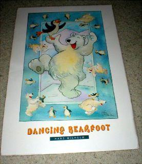"Dancing Bear Funny Vintage Poster - ""Dancing Bearfoot""  2' x 3' - Signed Hans Wilhelm"