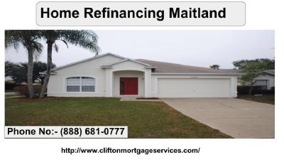 Best Home Refinancing in Maitland | Clifton mortgage services