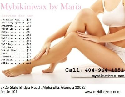 Brazilian Waxing & Fashion by Maria (404)964-1851 or visit web///www.mybikiniwax.com