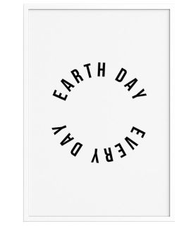 Earth Day Every Day Art Print