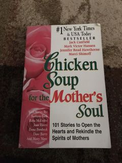 Chicken soup for the mother s soul - ppu (near old chemstrand & 29) or PU @ the Marcus Pointe Thrift Store (on W st)