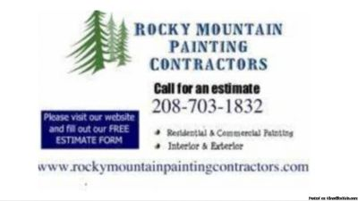 Rocky Mountain Painting Contractors FREE ESTIMATES 208-703