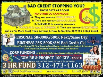 CREDIT REPAIR + FREE TRADELINES FUNDING 3 MOs  LESS 100-400K & 2-800K 4xs  Per Yr $2,000 ESCROW.. Pa