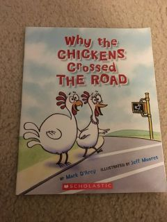 Why the Chickens Crossed the Road book