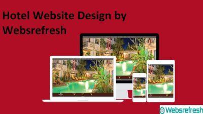 Get Ultimate Hotel Website Design Solutions | Websrefresh.com